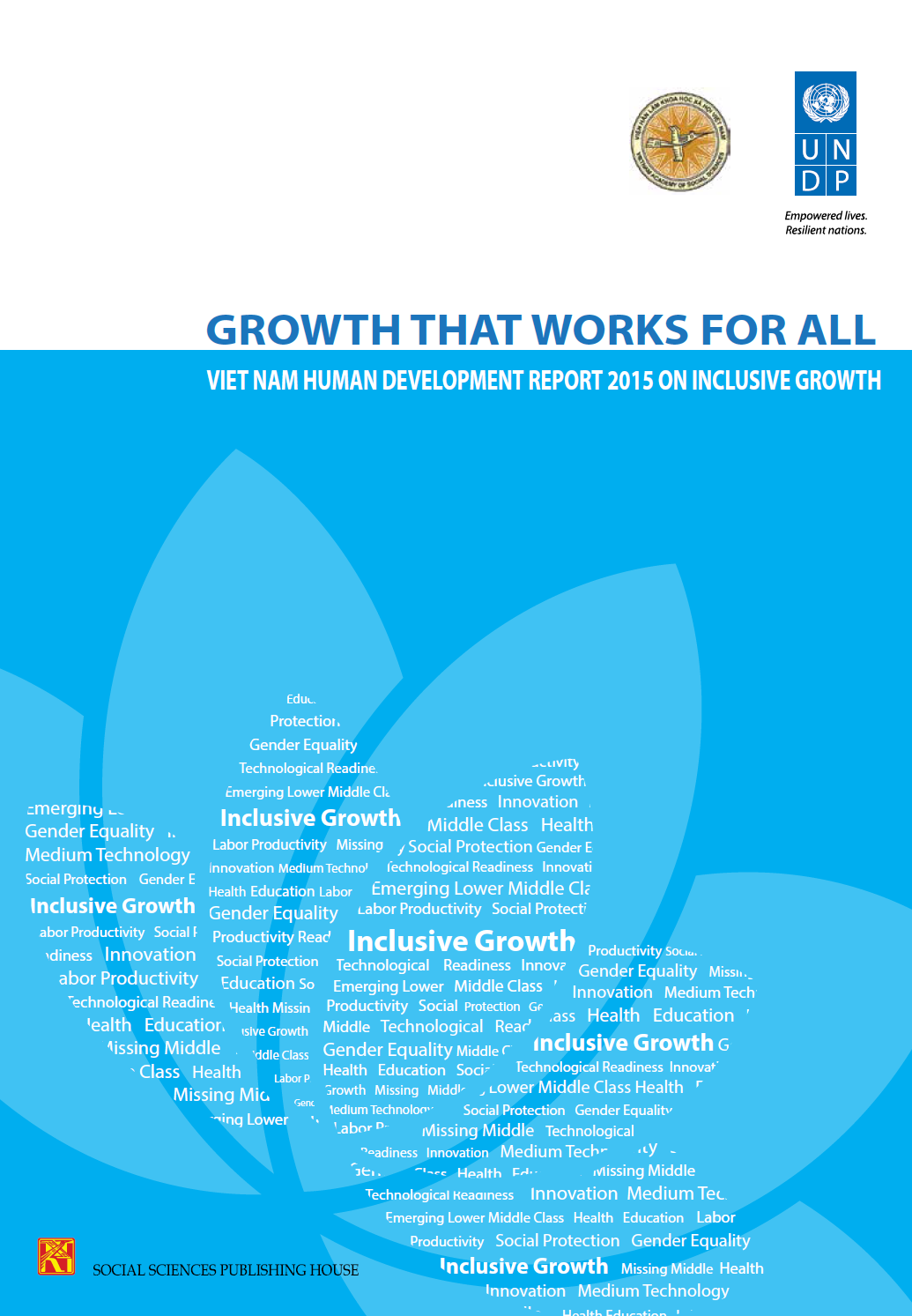 Growth that works for all - Viet Nam Human Development Report 2015 On Inclusive Growth